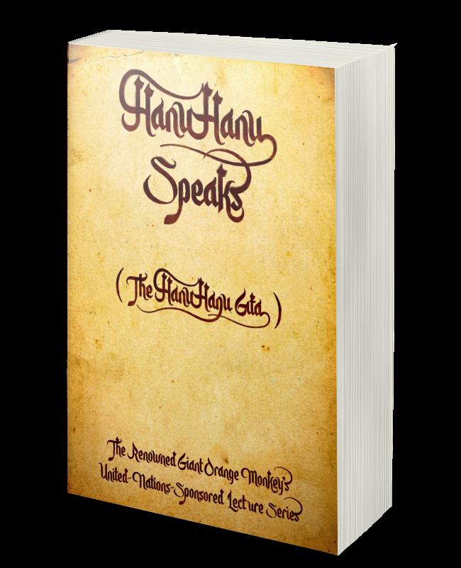 HanuHanu Speaks (The HanuHanu Gita)